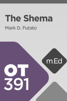 Mobile Ed: OT391 The Shema