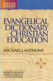 Baker Evangelical Dictionary of Christian Education