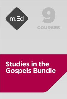 Mobile Ed: Studies in the Gospels Bundle (9 courses)
