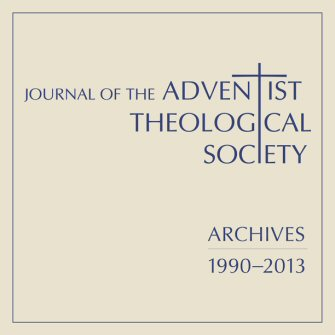 Journal of the Adventist Theological Society (24 vols.) (1990–2013)