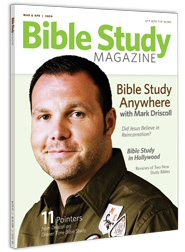 Bible Study Magazine—March–April 2009 Issue