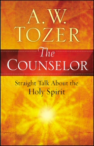 The Counselor: Straight Talk about the Holy Spirit