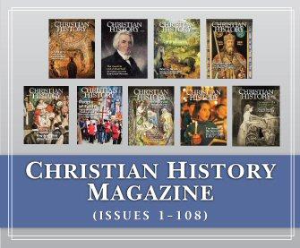Christian History Magazine (issues 1-108)