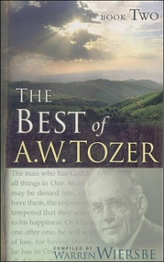 The Best of A. W. Tozer, Book Two