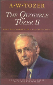 The Quotable Tozer, Volume Two