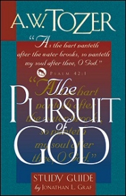 The Pursuit of God: Study Guide