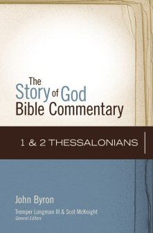 Story of God Bible Commentary: 1 and 2 Thessalonians