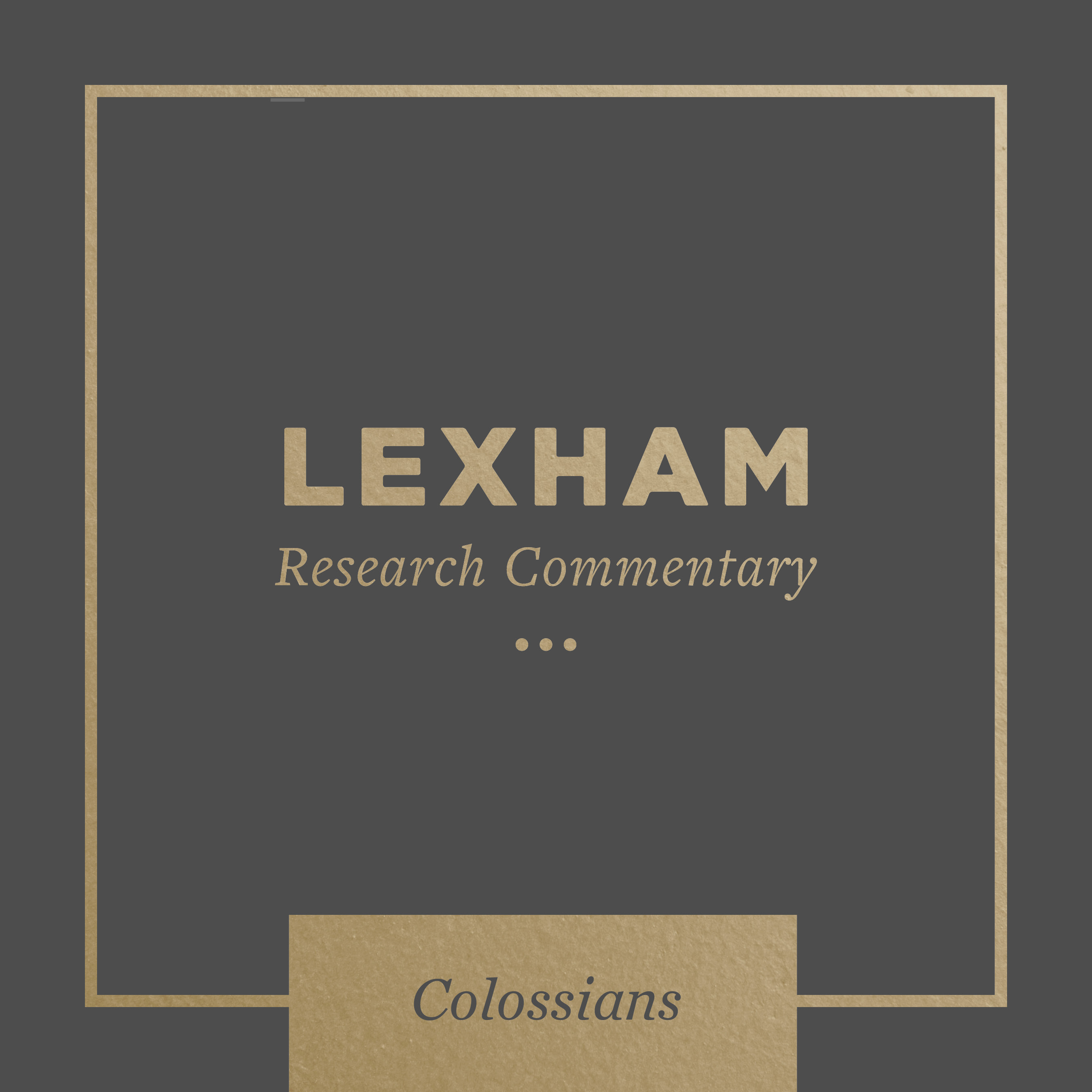 Lexham Bible Guide: Colossians