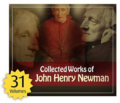Collected Works of John Henry Newman (31 vols.)