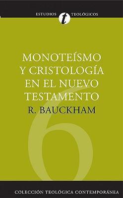 Dios crucificado, Monoteísmo y Cristología en el Nuevo Testamento