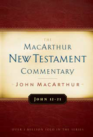 John 12-21: The MacArthur New Testament Commentary