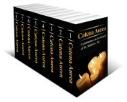 Catena Aurea: Commentary on the Four Gospels (8 vols.)