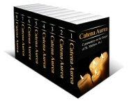 Catena Aurea: Commentary on the Four Gospels (8 vols.)