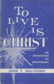 To Live is Christ: Commentary on Philippians