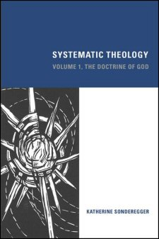 Systematic Theology, Volume 1: The Doctrine of God
