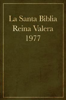 La Santa Biblia Reina Valera 1977