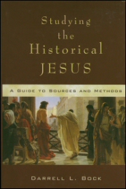 Studying the Historical Jesus: A Guide to Sources and Methods