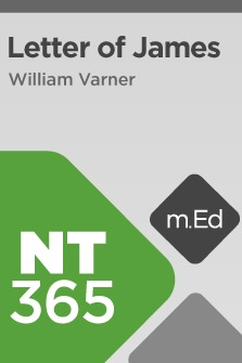 Mobile Ed: NT365 Book Study: Letter of James