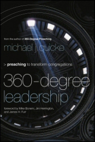 360-Degree Leadership: Preaching to Transform Congregations