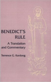 Benedict's Rule: A Translation and Commentary