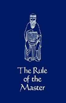 The Rule of the Master (with Latin Edition)