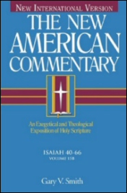 New American Commentary: Isaiah 40–66