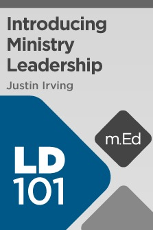 Mobile Ed: LD101 Introducing Ministry Leadership