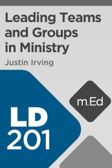 Mobile Ed: LD201 Leading Teams and Groups in Ministry