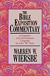 "The Bible Exposition Commentary: An Exposition of the New Testament Containing the Entire ""BE"" Series (2 vols.; 23 titles)"