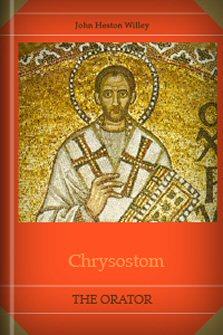 Chrysostom: The Orator