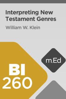 Mobile Ed: BI260 Interpreting New Testament Genres