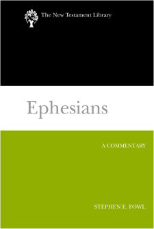 The New Testament Library Series: Ephesians