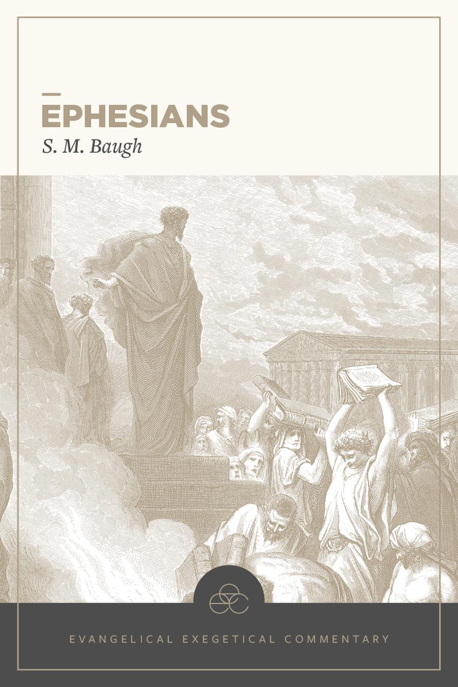 Ephesians: Evangelical Exegetical Commentary (EEC)