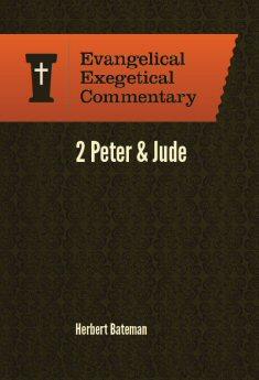 2 Peter & Jude: Evangelical Exegetical Commentary (EEC)