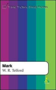 T&T Clark Study Guides: Mark