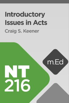 Mobile Ed: NT216 Introductory Issues in Acts