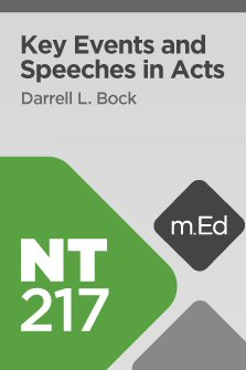 Mobile Ed: NT217 Key Events and Speeches in Acts