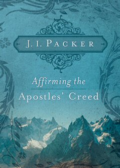 Affirming the Apostles' Creed