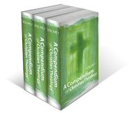 Compendium of Christian Theology, 2nd ed. (3 vols.)