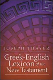 Thayer's Greek–English Lexicon of the New Testament
