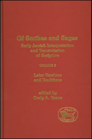 Of Scribes and Sages: Early Jewish Interpretation and Transmission of Scripture, vol. 2