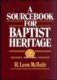 A Sourcebook for Baptist Heritage