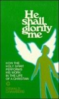 He Shall Glorify Me
