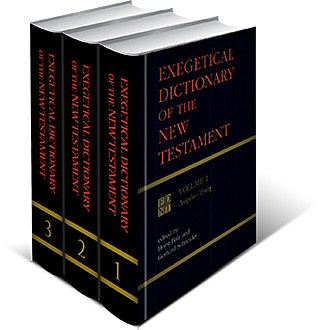 Exegetical Dictionary of the New Testament (3 vols.)