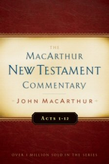 Acts: The MacArthur New Testament Commentary, Parts 1 & 2