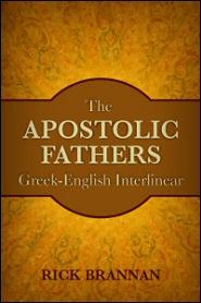 The Apostolic Fathers Greek-English Interlinear