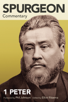 Spurgeon Commentary: 1 Peter