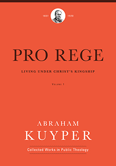 Pro Rege: Living under Christ's Kingship, Volume 1