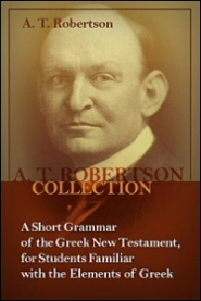 A Short Grammar of the Greek New Testament, for Students Familiar with the Elements of Greek
