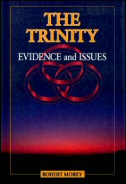 The Trinity: Evidence and Issues
